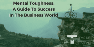 Mental Toughness: A Guide To Success In The Business World